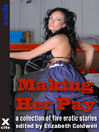 Making Her Pay (eBook): A collection of five erotic stories